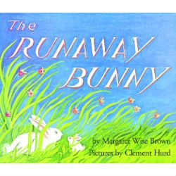 The Runaway Bunny ●Margaret Wise Brown/文 Clement Hurd/絵