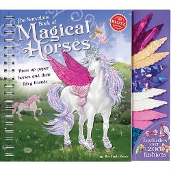 Marvelous Book of Magical Horses : Dress Up Paper Horses and Their Fairy Friends