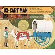 Ox-Cart Man ●Donald Hall/文 Barbara Cooney/絵