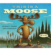 *This Is a Moose