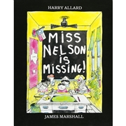 *Miss Nelson Is Missing!