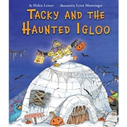 *Tacky and the Haunted Igloo