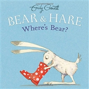 *Bear & Hare Where's Bear?